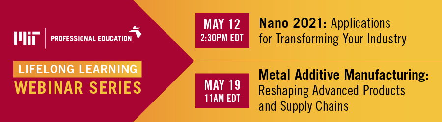 MIT PE Lifelong Learning Webinars for May 2021